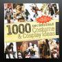 1,000 Incredible Costume & Cosplay Ideas
