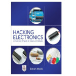 Hacking Electronics by Simon Monk