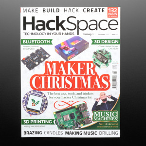 HackSpace Magazine Issue #25 - Maker Christmas - December 2019