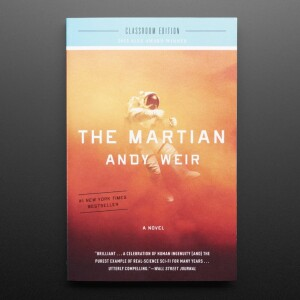 The Martian: A Novel - Classroom Edition - by Andy Weir