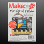 Make: Magazine - The Rise of Python - Vol 74